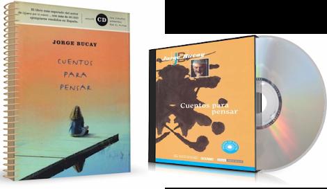 CUENTOS PARA PENSAR, Jorge Bucay [ Libro + AudioLibro ] – Relatos que nos acompañan en el camino e iluminan nuestro crecimiento interior