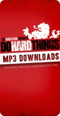 The Rebelution presents DO HARD THINGS mp3 free downloads available through nobleinstitute.org.bmp