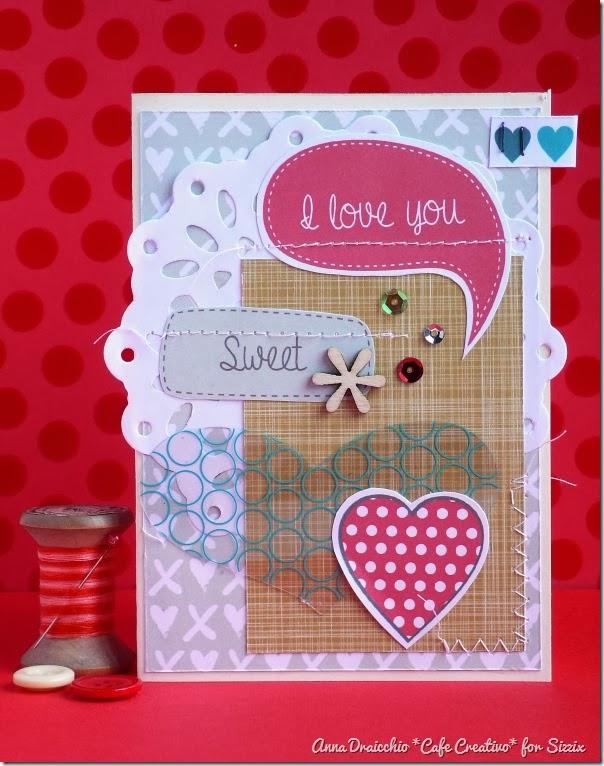 Anna Draicchio cafe creativo - sizzix big shot - valentiner card - paper free