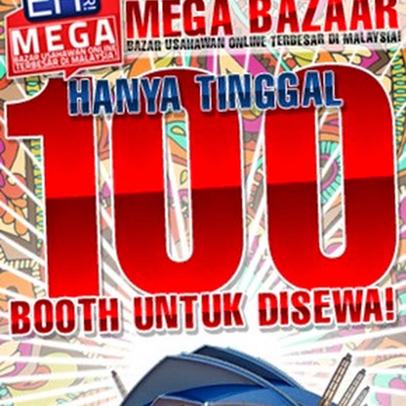 100 booth menanti untuk disewa #MegaBazaar2014