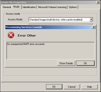 Citrix Provisioning Services Error : Unexpected MAPI error Occurred