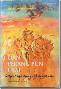 """Novel Dan Perangpun Usai """"Ismail Marahimin"""""""