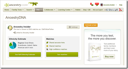 The AncestryDNA home page shows your test results if you've purchased a test