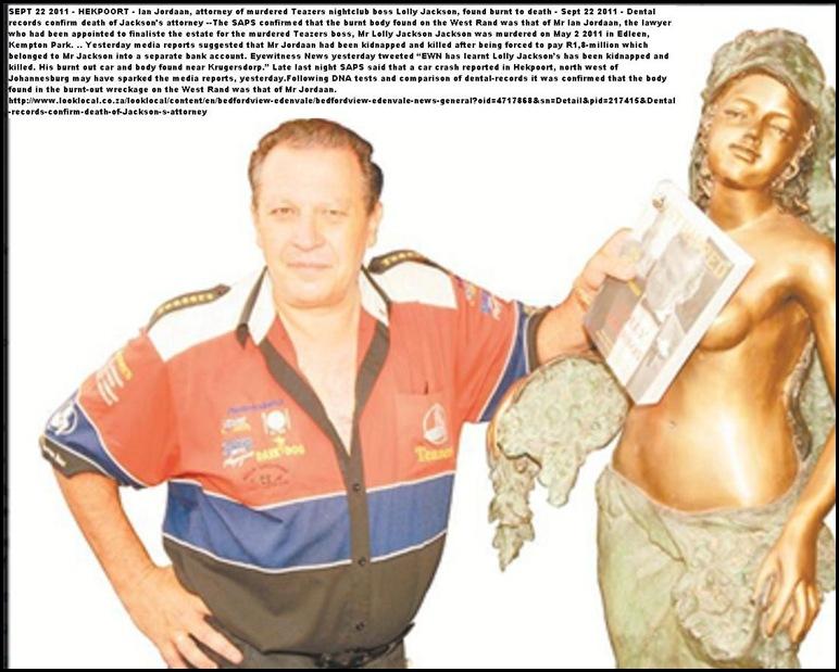 Teazers nightclub ATTORNEY Ian Jordaan OWNER Lolly Jackson both murdered 2010 and 2011