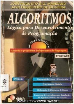 502e62fd10084 Algoritmos Lógica para Desenvolvimento de Programação de Computadores 6ª Edição