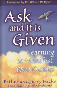 Cover of Esther Hicks's Book Ask And It Is Given Learning To Manifest You Desires