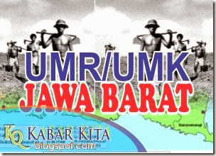 Berikut Daftar UMP/UMK/UMR Jawa Barat Tahun 20112-2013