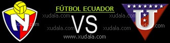 El Nacional vs Liga Universitaria de Quito