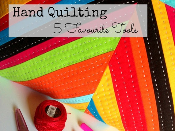 Hand Quilting - 5 Favourite Tools