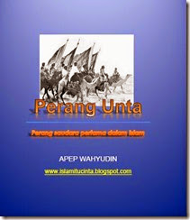perang unta perang saudara pertama dalam islam