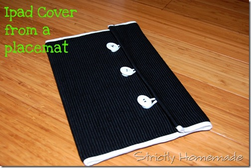 Ipad Cover from a Placemat