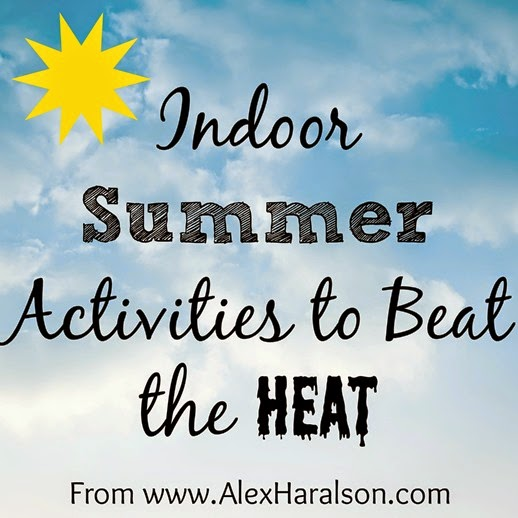 Indoor Summer Fun Ideas