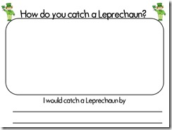 How do you catch a Leprechaun