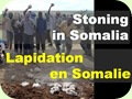 Stoning in Somalia..  ..Lapidation en Somalie