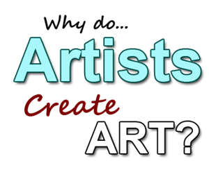 why artists create art