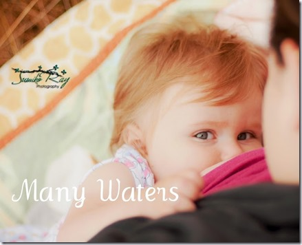 Many Waters Breastfeeding 1 year old