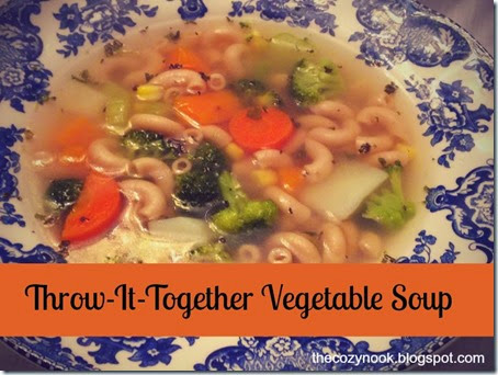 Throw-It-Together Vegetable Soup - The Cozy Nook