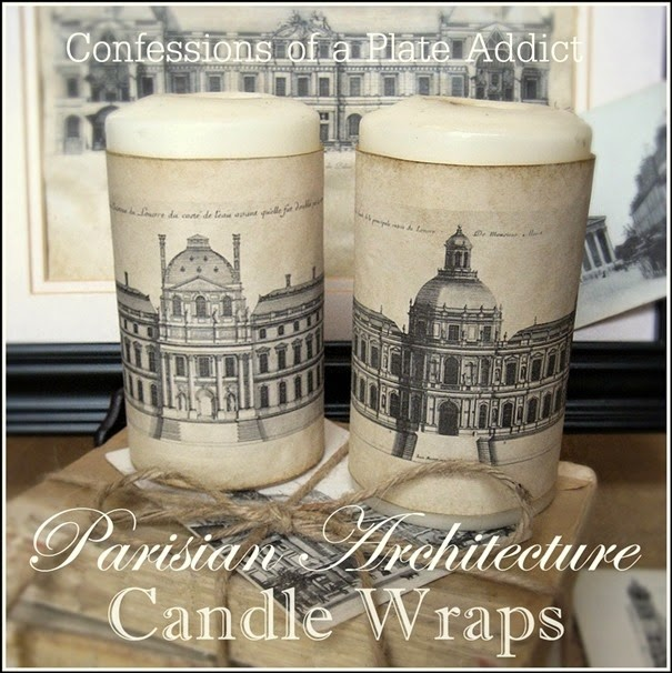 CONFESSIONS OF A PLATE ADDICT Parisian Architecture Candle Wraps