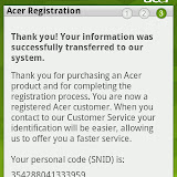 Acer registration is a built in app that allows you to register the product with Acer. No need to go to the website