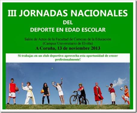 III Jornadas Nacionales del Deporte en Edad Escolar, A Coruña 13 noviembre 2013.