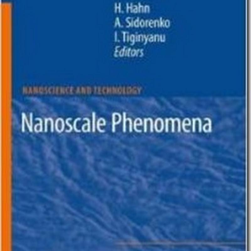 NanoScience and Technology. Nanoscale Phenomena. Fundamentals and Applications