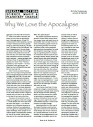 Why We Love The Apocalypse