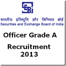 SEBI Officer Grade A Recruitment 2013