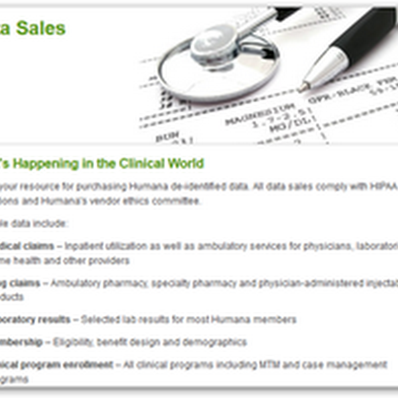 Pharma and Health Insurance Companies Pairing Up, Humana's Analytics Subsidiary and Lilly To Figure Out How to Save (Make) Money and Provide Better Patient Care–Selling Research Data That Competes With FDA Sentinel Initiative
