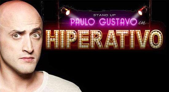 Paulo Gustavo - Hiperativo