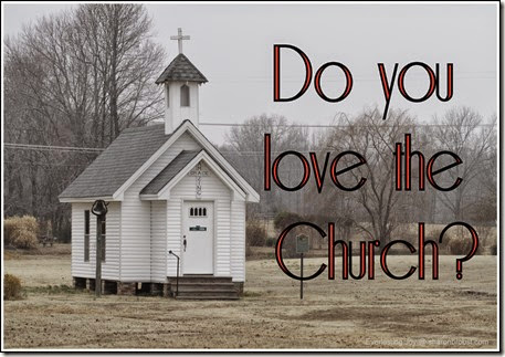 do you love the church