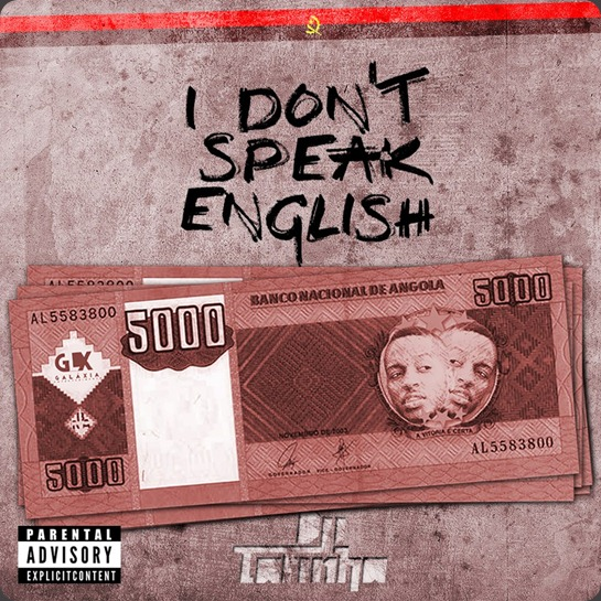 Dji-Tafinha-I-Dont-Speak-English