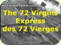 The 72 Virgins Express des 72 Vierges