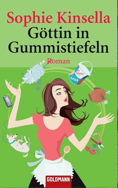 Göttin in Gummistiefeln - Sophie Kinsella