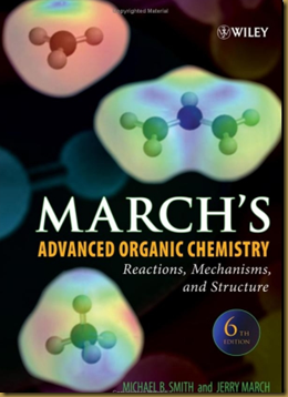 March's Advanced Organic Chemistry (6th Edition) (2007) Organic Chemistry