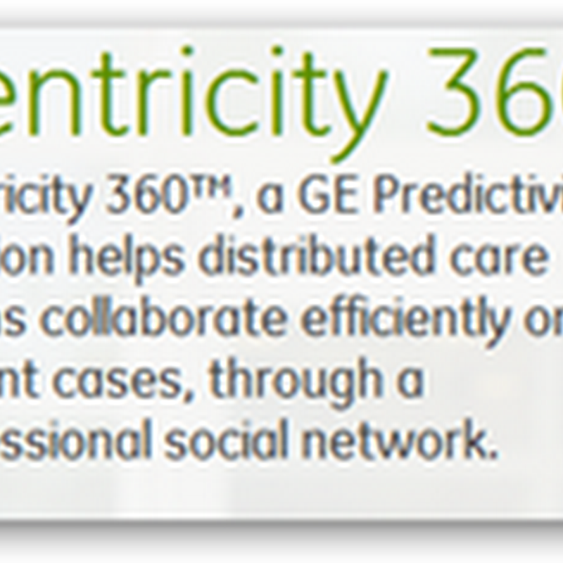 GE Centricity 360 Medical Records Software Adds Radiology Image Cloud Sharing Services