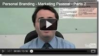 Personal Branding - Parte 2 - Dicas de como criar uma Marca Pessoal