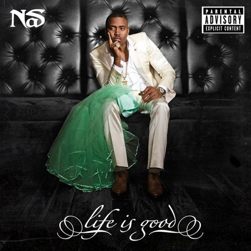 DE AFARĂ: Nas – Life is good (2012)