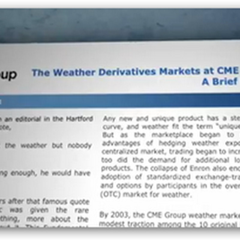 "Weather Derivatives?  Manipulating the Weather for Profit ""What in the World are They Spraying"" Video Documentary–ChemTrails For Profit"