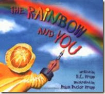 The Rainbow and You Book