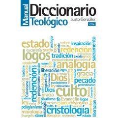 Diccionario Teologico - Justo L. Gonzalez