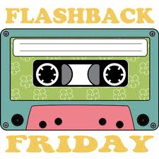 Blog - Flashback Friday