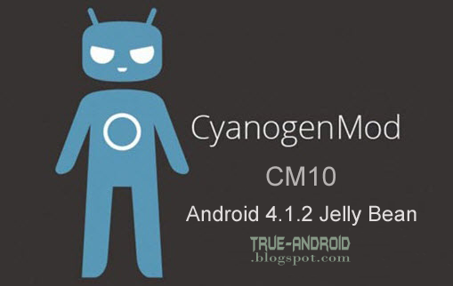 CM-10-Android-4.1.2-Jelly-Bean-true-android
