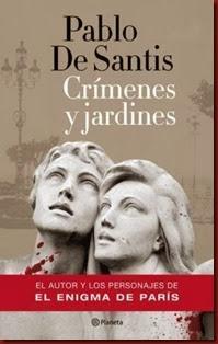crimenes-y-jardines-de-pablo-de-santis-8745-MLA20007685535_112013-O