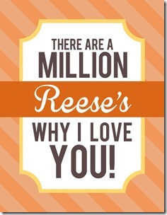"""""""A Million Reese's I Love You"""" Candy Young Women Valentines Free Download"""