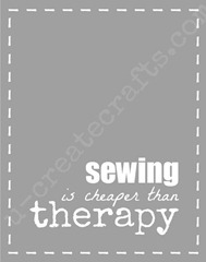 sewing is cheaper than therapy[4]