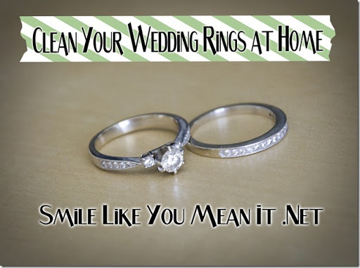 Smile Like You Mean it Clean Your Wedding Rings at Home