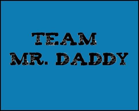 team mr daddy