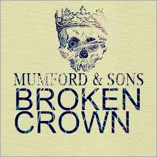 Broken_Crown_Mumford_and_Sons
