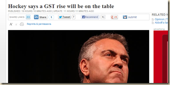 Hockey says a GST rise will be on the table