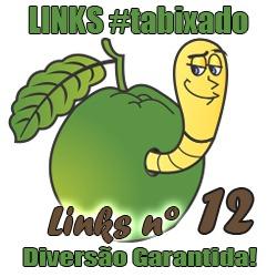 Links selecionados pelo Bixo da Goiaba - Links Bixados #12